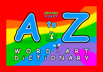 Croaky Dokey Word-Art Dictionary